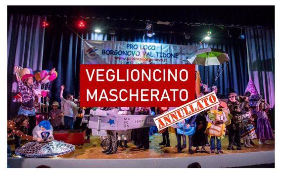 Veglioncino Mascherato annullato Borgonovo